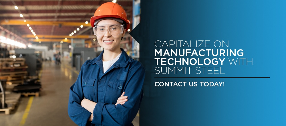 Capitalize-on-Manufacturing-Technology-With-Summit-Steel